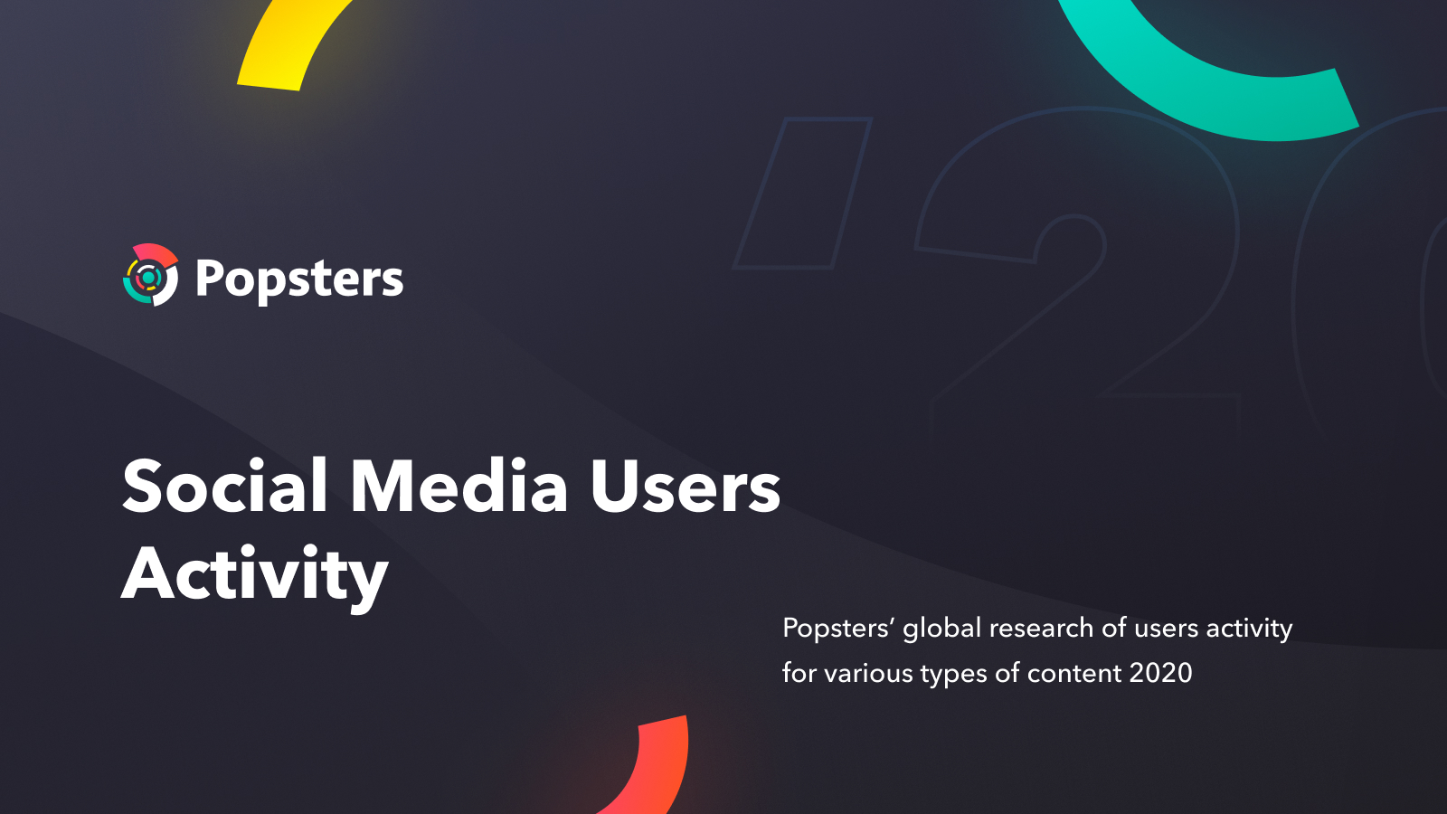 Social media users activity global report for 2020-2021